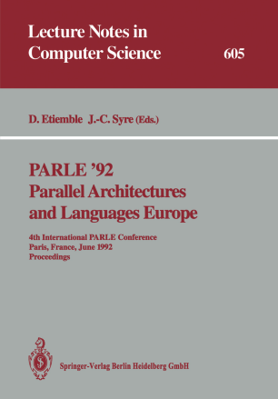 PARLE '92 Parallel Architectures and Languages Europe