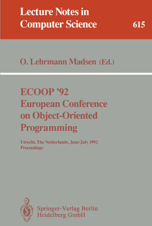 ECOOP '92 European Conference on Object-Oriented Programming