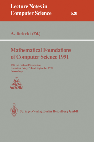 Mathematical Foundations of Computer Science 1991