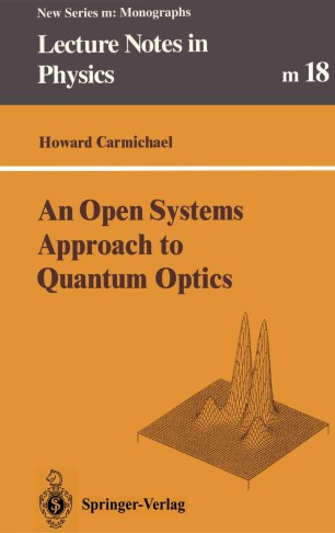 An Open Systems Approach to Quantum Optics | SpringerLink