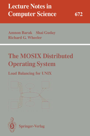 The MOSIX Distributed Operating System