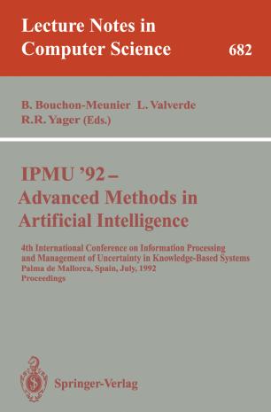 IPMU '92—Advanced Methods in Artificial Intelligence
