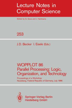 WOPPLOT 86 Parallel Processing: Logic, Organization, and Technology