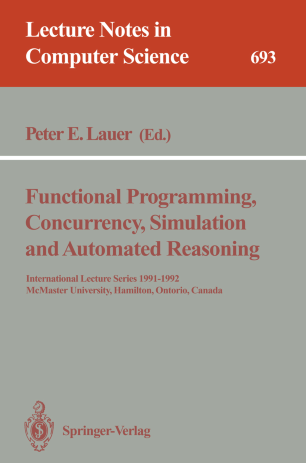 Functional Programming, Concurrency, Simulation and Automated Reasoning