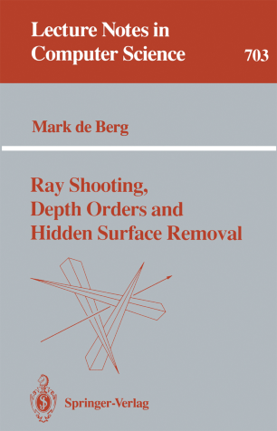 Ray Shooting, Depth Orders and Hidden Surface Removal