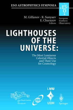 Lighthouses Of The Universe The Most Luminous Celestial