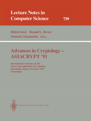 Advances in Cryptology — ASIACRYPT '91