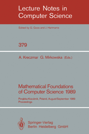 Mathematical Foundations of Computer Science 1989