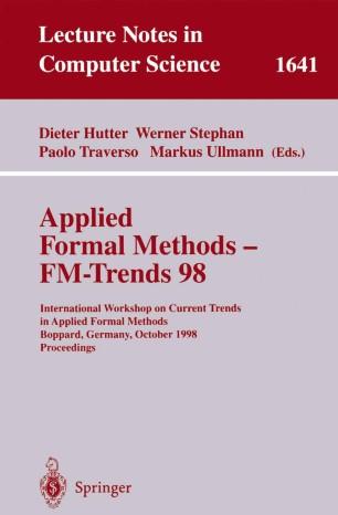 Applied Formal Methods — FM-Trends 98