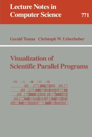 Visualization of Scientific Parallel Programs