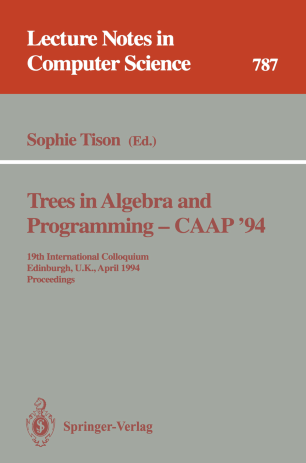 Trees in Algebra and Programming — CAAP'94