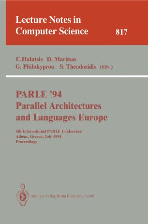 PARLE'94 Parallel Architectures and Languages Europe
