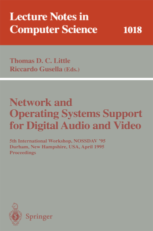 Network and Operating Systems Support for Digital Audio and Video