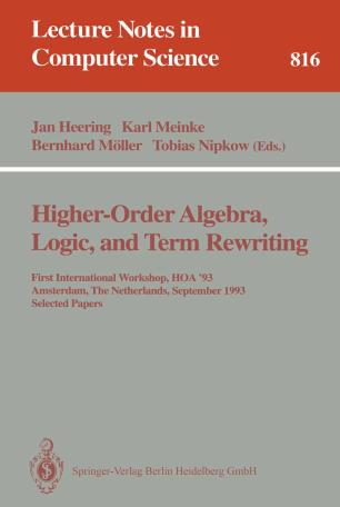 Higher-Order Algebra, Logic, and Term Rewriting