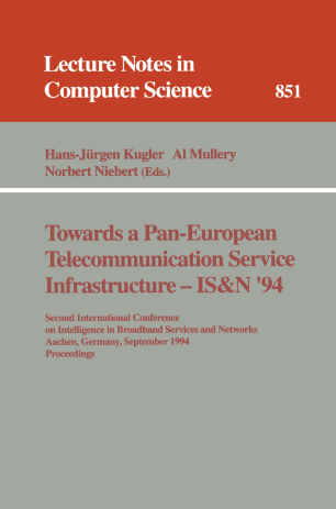 Towards a Pan-European Telecommunication Service Infrastructure — IS&N '94