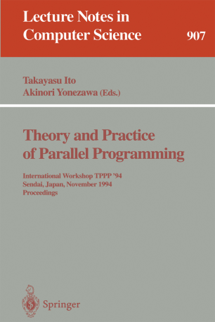 Theory and Practice of Parallel Programming