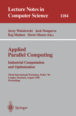 Applied Parallel Computing Industrial Computation and Optimization