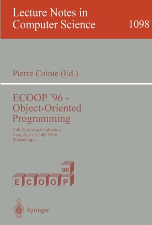 ECOOP '96 — Object-Oriented Programming