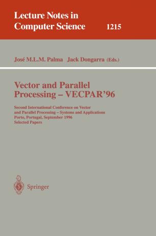 Vector and Parallel Processing — VECPAR'96