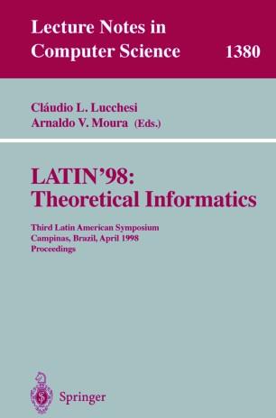 LATIN'98: Theoretical Informatics