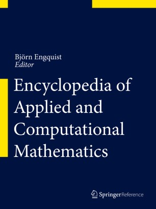 [Encyclopedia of Applied and Computational Mathematics]