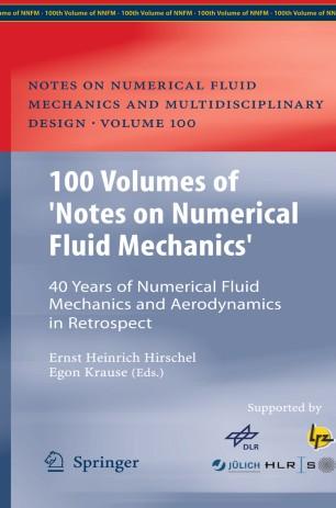 100 Volumes of 'Notes on Numerical Fluid Mechanics' | SpringerLink