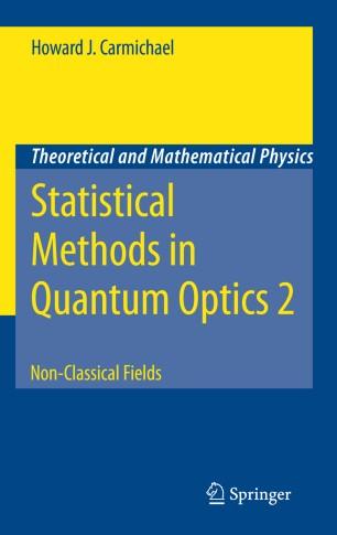 Statistical Methods in Quantum Optics 2