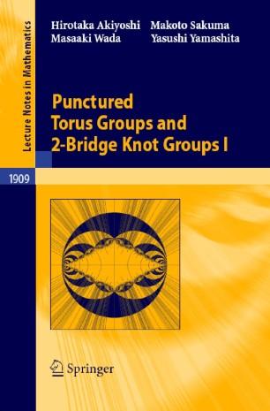 Punctured Torus Groups and 2-Bridge Knot Groups (I)