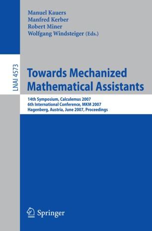 Towards Mechanized Mathematical Assistants