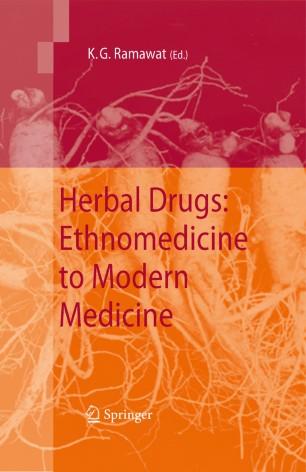 Herbal Drugs: Ethnomedicine to Modern Medicine | SpringerLink