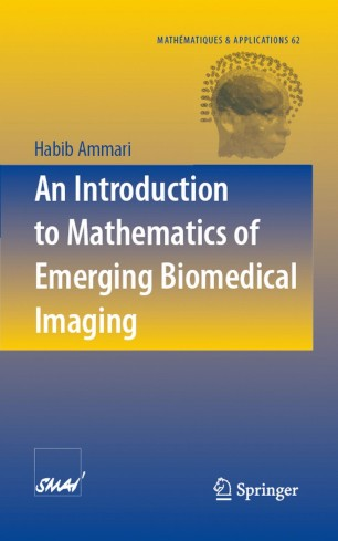 An Introduction to Mathematics of Emerging Biomedical Imaging