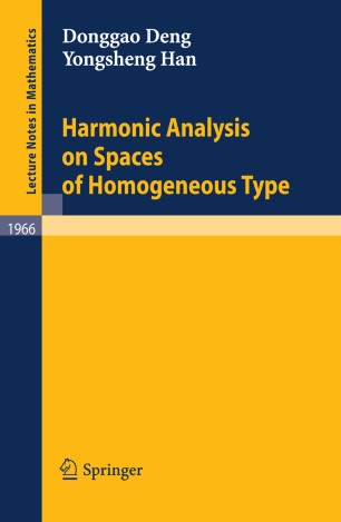 Harmonic Analysis on Spaces of Homogeneous Type | SpringerLink