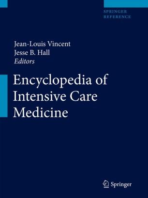 [Encyclopedia of Intensive Care Medicine]
