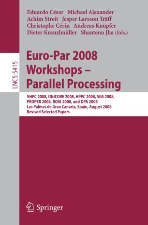 Euro-Par 2008 Workshops - Parallel Processing