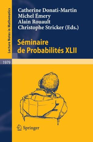 Séminaire de Probabilités XLII