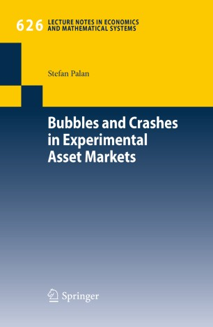Bubbles and Crashes in Experimental Asset Markets