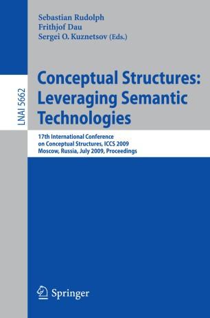 Conceptual Structures: Leveraging Semantic Technologies