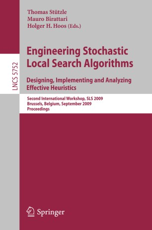 Engineering Stochastic Local Search Algorithms. Designing, Implementing and Analyzing Effective Heuristics