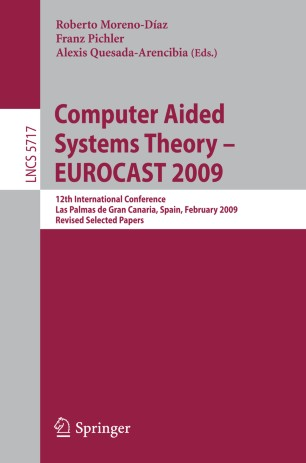 Computer Aided Systems Theory - EUROCAST 2009