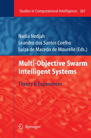 Multi-Objective Swarm Intelligent Systems