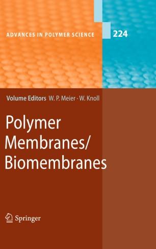Polymer Membranes/Biomembranes :