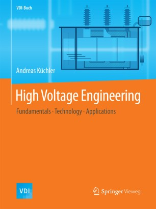 High Voltage Engineering Fundamentals, Second Edition
