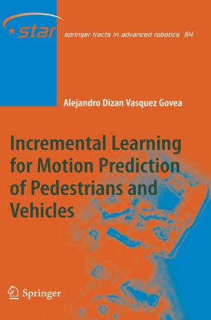 Incremental Learning for Motion Prediction of Pedestrians and Vehicles