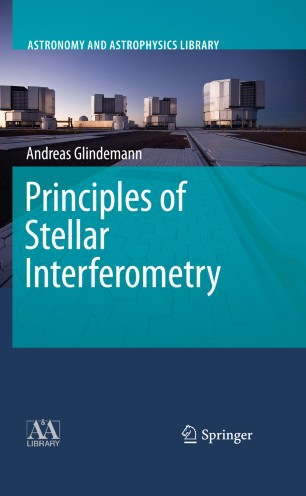 Principles of Stellar Interferometry