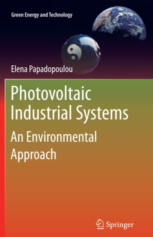 Photovoltaic Industrial Systems : An Environmental Approach