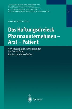 Das Haftungsdreieck Pharmaunternehmen — Arzt — Patient