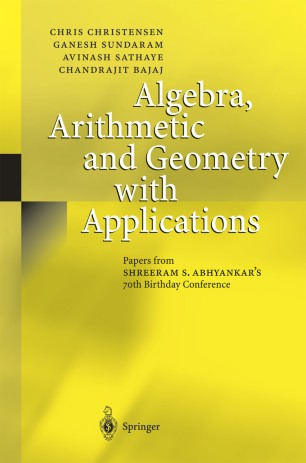 Algebra, Arithmetic and Geometry with Applications