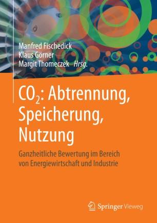CO2: Abtrennung, Speicherung, Nutzung | SpringerLink