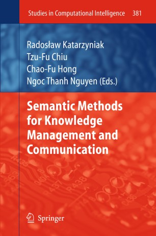 Semantic Methods for Knowledge Management and Communication
