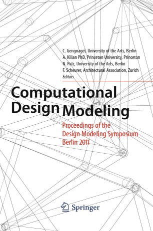 Computational Design Modelling: Proceedings of the Design Modelling Symposium Berlin 2011